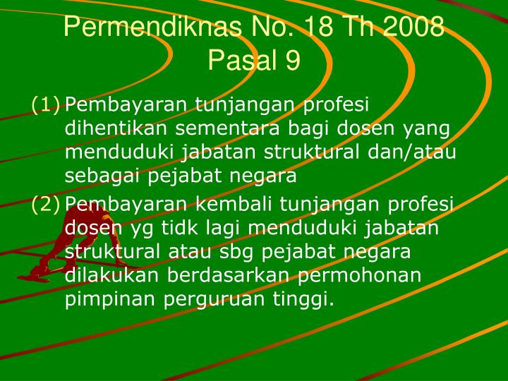 Permendiknas No. 18 Th 2008 Pasal 9