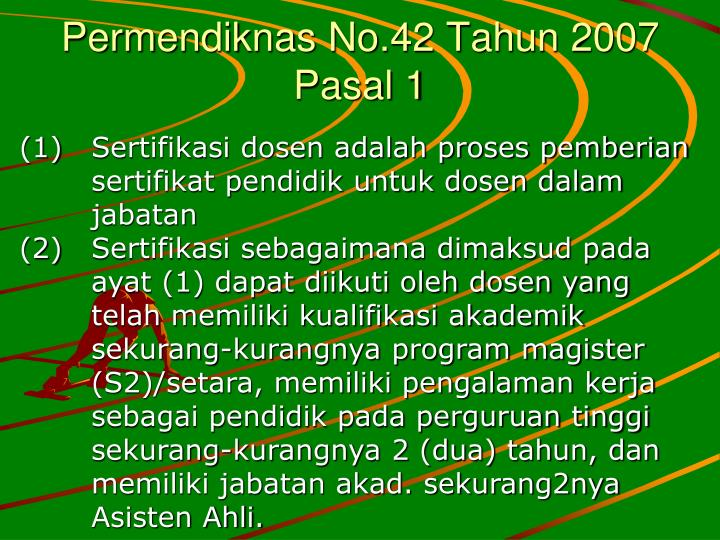Permendiknas No.42 Tahun 2007 Pasal 1