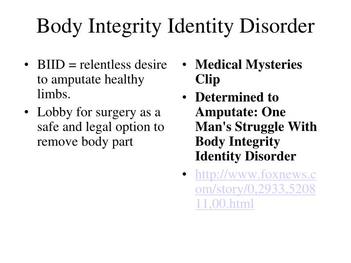 Body Integrity Identity Disorder