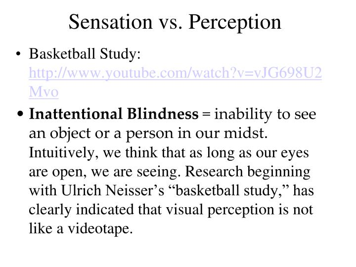 Sensation vs. Perception
