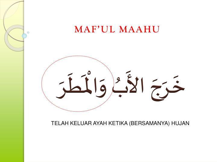 MAF'UL MAAHU