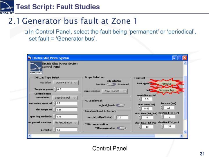 Test Script: Fault Studies