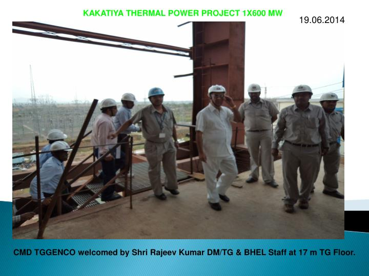 KAKATIYA THERMAL POWER PROJECT 1X600 MW