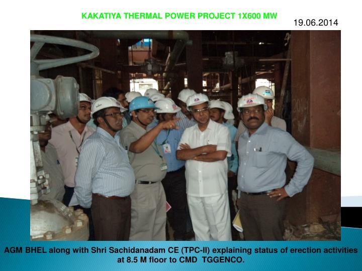KAKATIYA THERMAL POWER PROJECT 1X600 MW