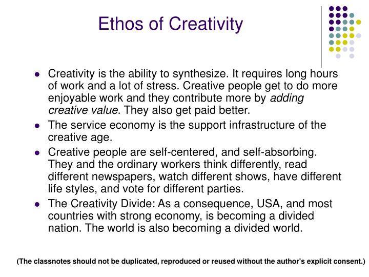 Ethos of Creativity