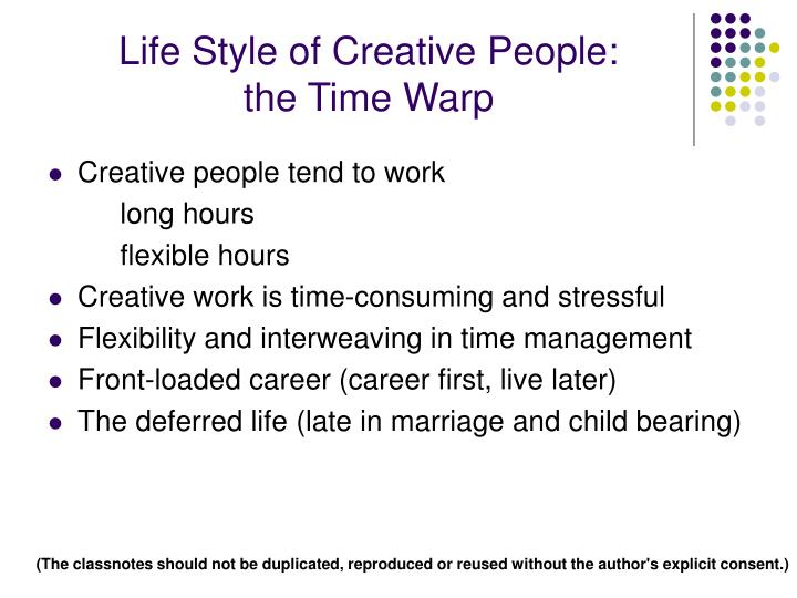 Life Style of Creative People: