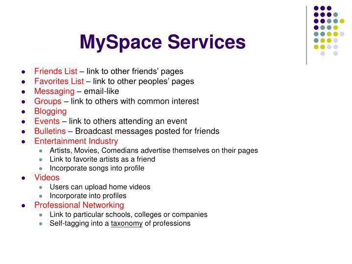 MySpace Services