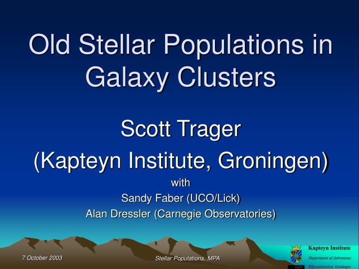 Old Stellar Populations in Galaxy Clusters