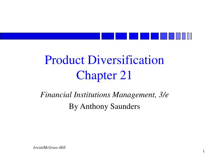 Product diversification chapter 21