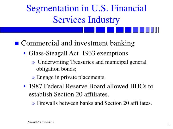 Segmentation in u s financial services industry