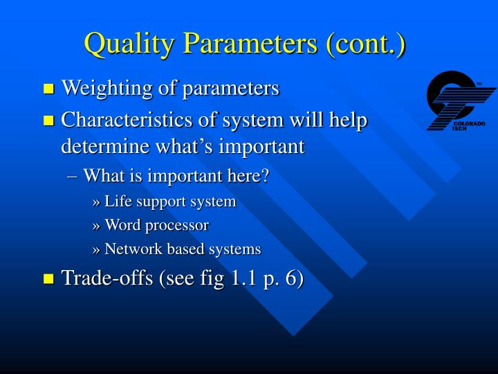 Quality Parameters (cont.)