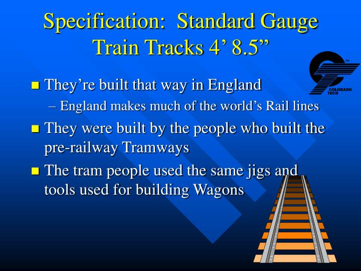 Specification standard gauge train tracks 4 8 5