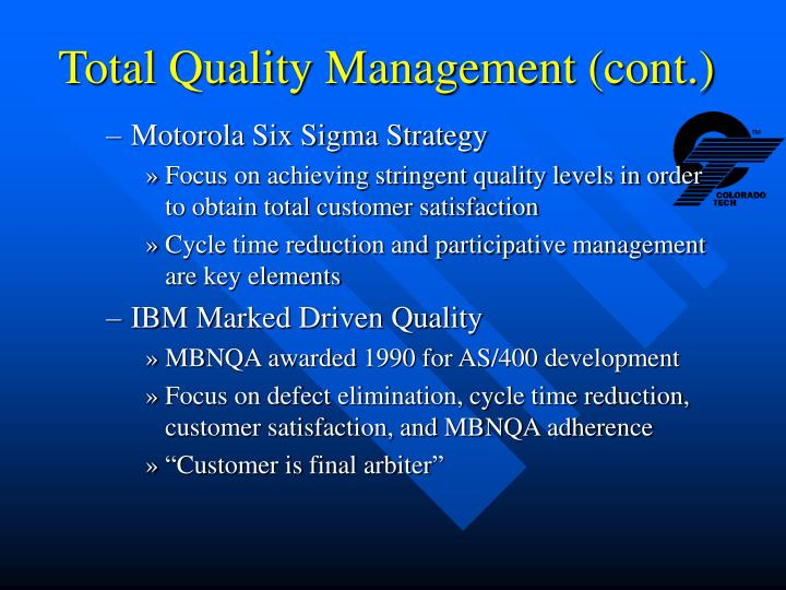 Total Quality Management (cont.)