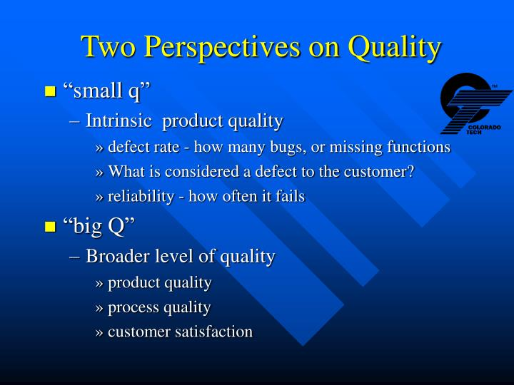 Two Perspectives on Quality