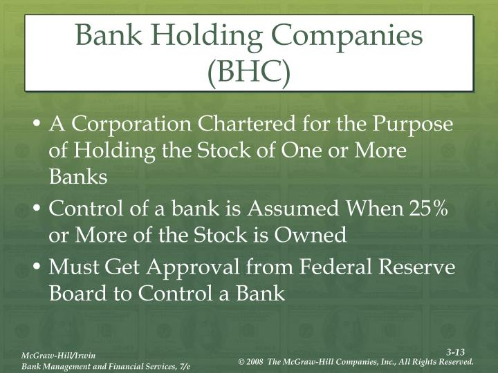 Bank Holding Companies (BHC)