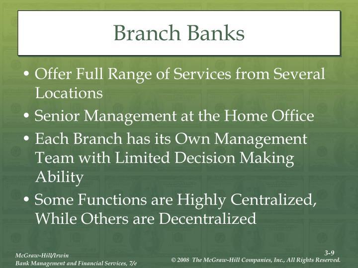 Branch Banks