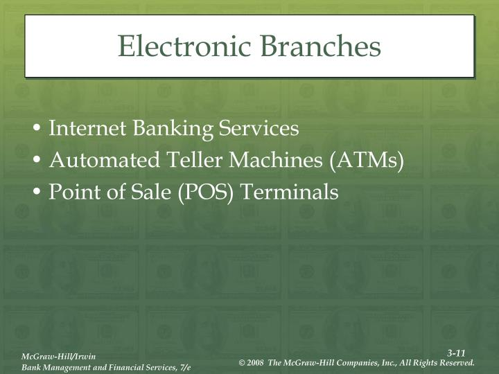 Electronic Branches