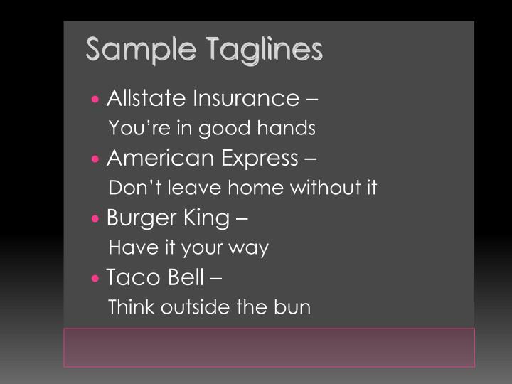 Sample Taglines