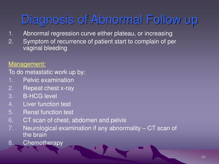 Diagnosis of Abnormal Follow up