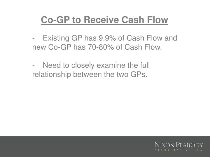 Co-GP to Receive Cash Flow