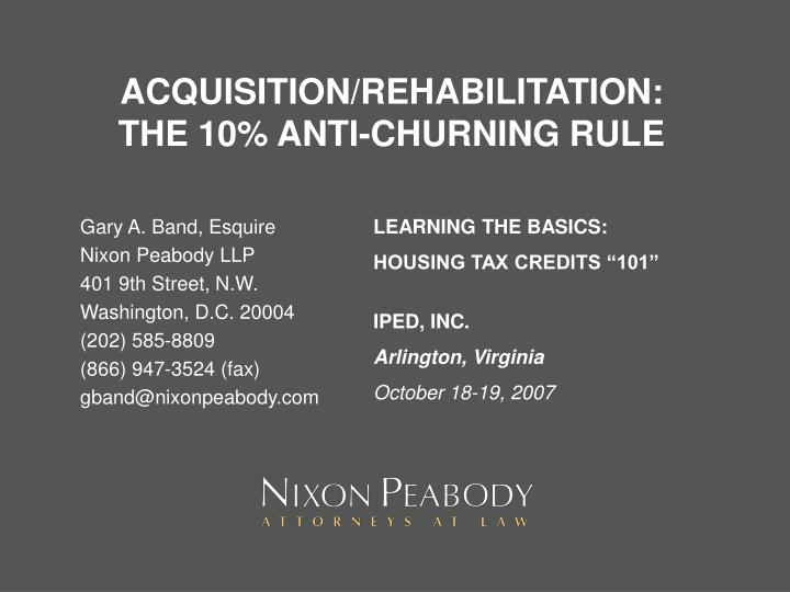 ACQUISITION/REHABILITATION:
