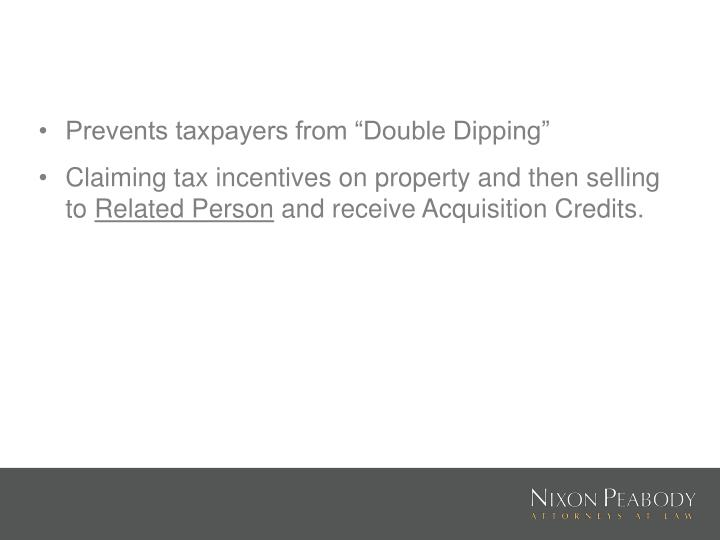 "Prevents taxpayers from ""Double Dipping"""
