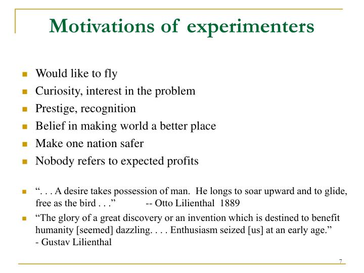 Motivations of experimenters