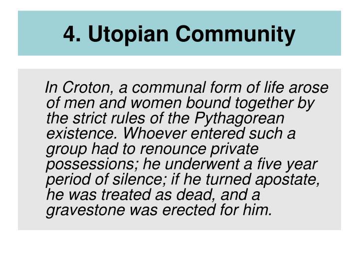 4. Utopian Community