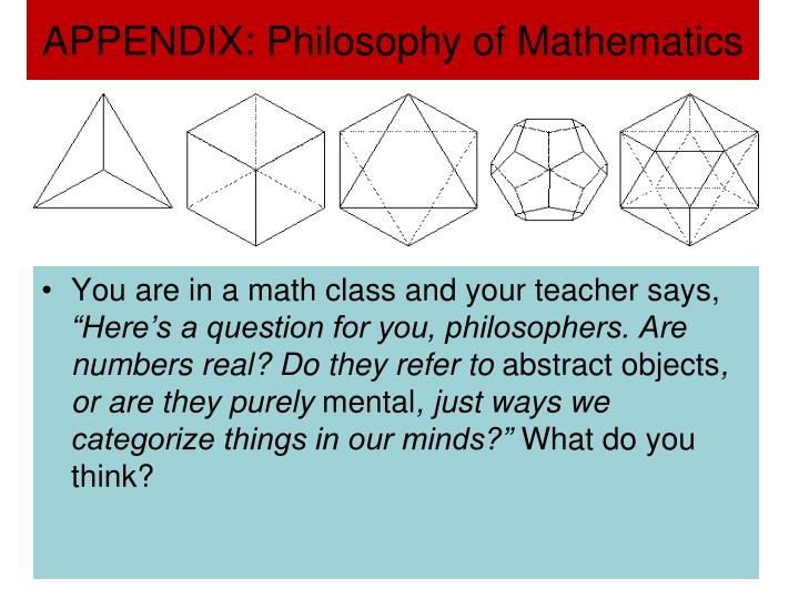 APPENDIX: Philosophy of Mathematics