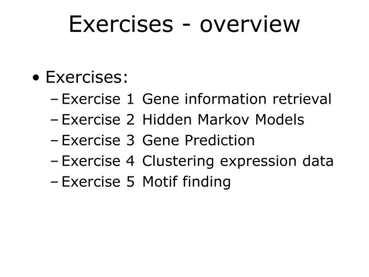 Exercises - overview