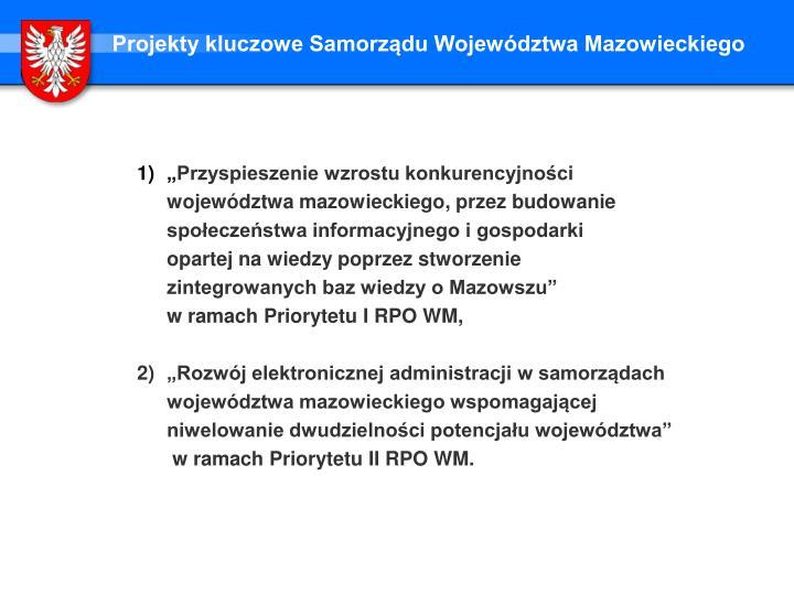 Projekty kluczowe Samorządu Województwa Mazowieckiego