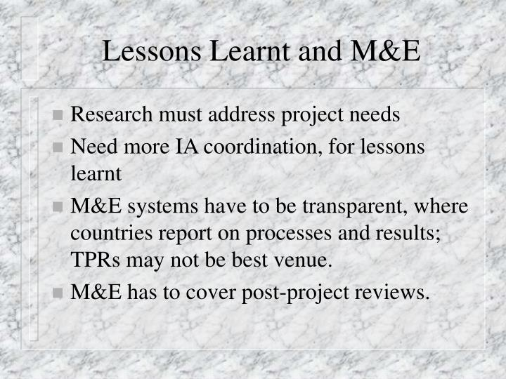 Lessons Learnt and M&E