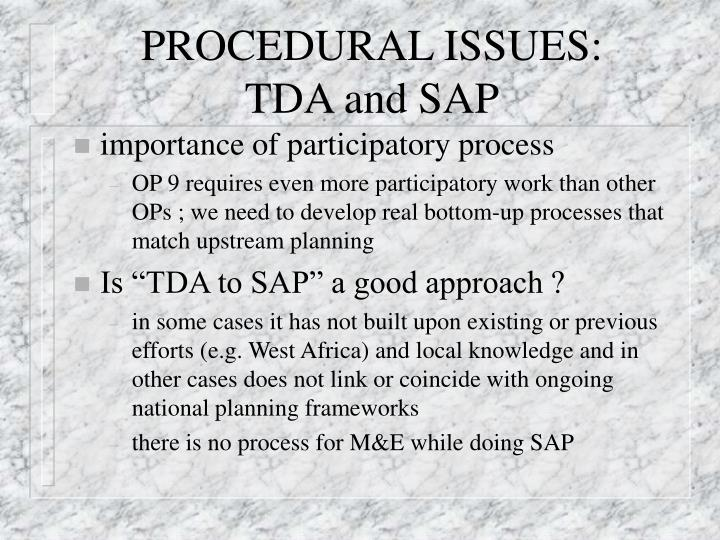 Procedural issues tda and sap