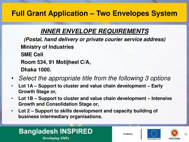 Full Grant Application – Two Envelopes System