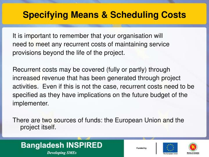 Specifying Means & Scheduling Costs