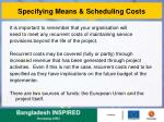 specifying means scheduling costs1