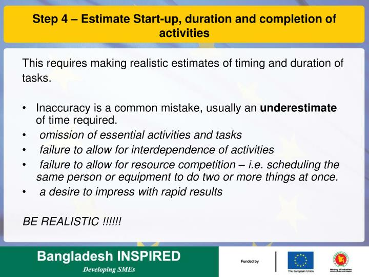 Step 4 – Estimate Start-up, duration and completion of activities