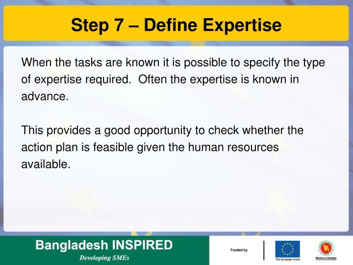 Step 7 – Define Expertise