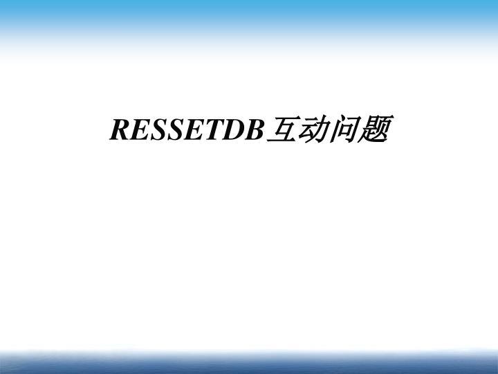 RESSETDB