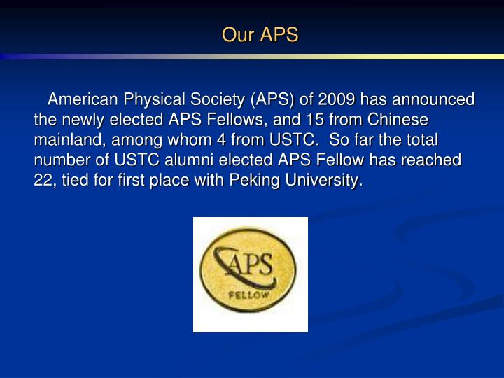 Our APS