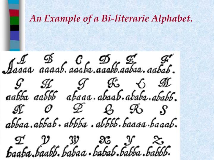 An Example of a Bi-literarie Alphabet.