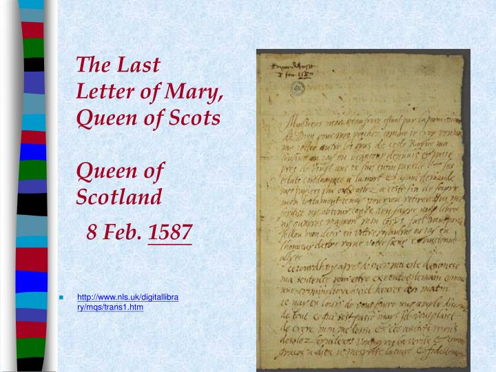 The Last Letter of Mary, Queen of Scots