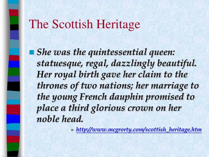 The Scottish Heritage