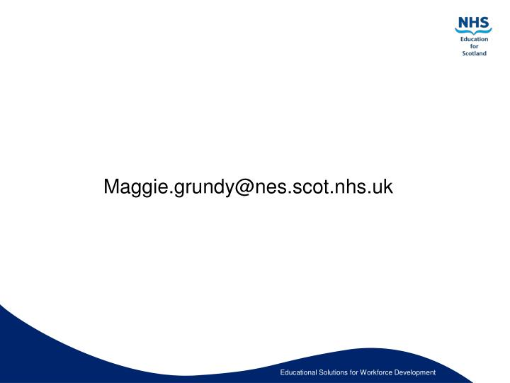 Maggie.grundy@nes.scot.nhs.uk
