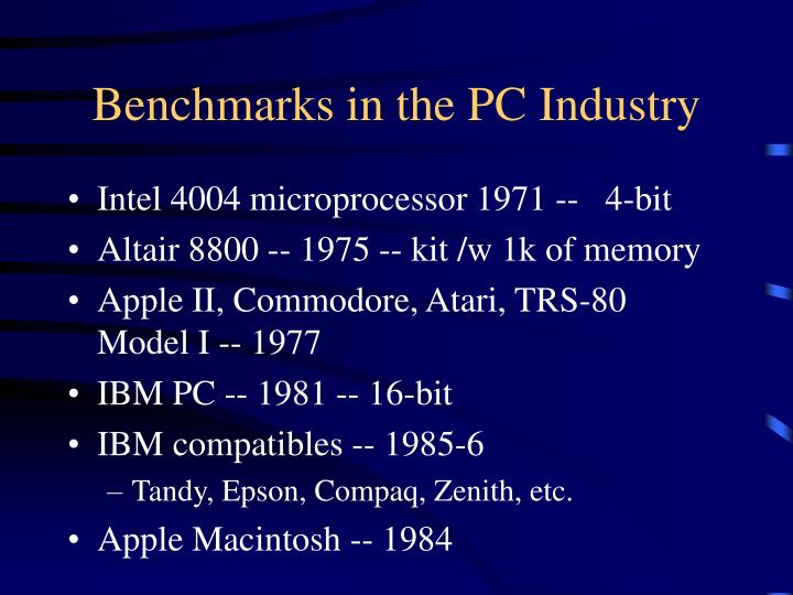 Benchmarks in the PC Industry