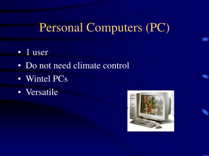 Personal Computers (PC)