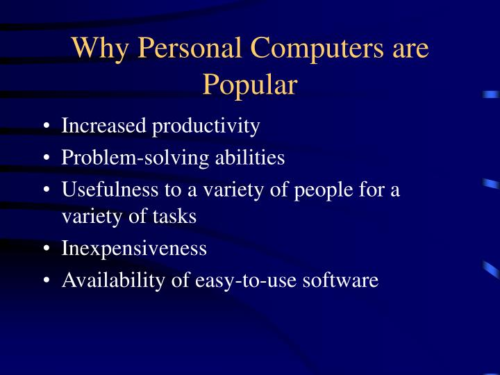 Why Personal Computers are Popular
