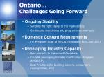 ontario challenges going forward
