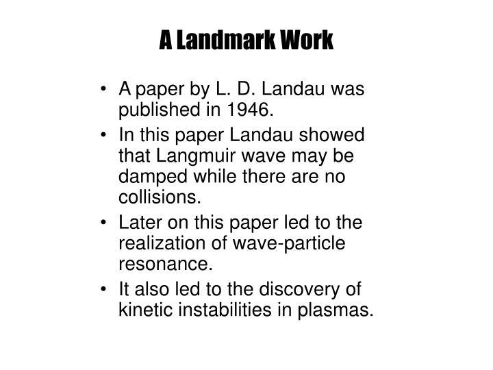 A Landmark Work