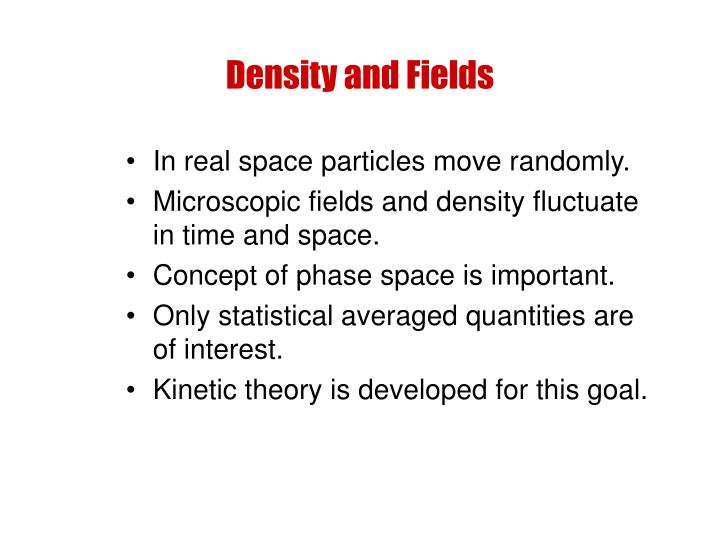 Density and Fields
